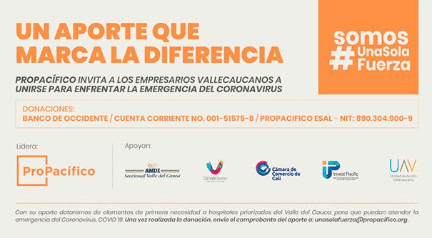 UNA SOLA FUERZA: Campaña empresarial de donaciones para enfrentar la emergencia del Coronavirus en el Valle del Cauca, Invest Pacific